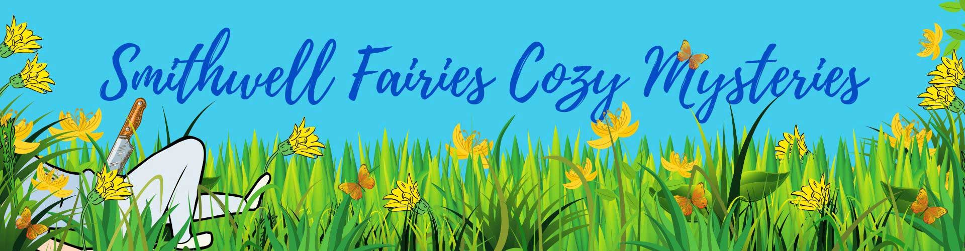 Smithwell Fairies - Cozy Mysteries